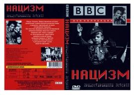 для увеличения обложки DVD диска нажмите на рисунок. Скачать обложку для DVD видео BBC Нацизм Предостережение Истории, фильм БиБиСи Нацизм: Предостережение Истории